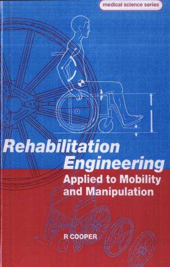 Rehabilitation Engineering Applied to Mobility and Manipulation PDF