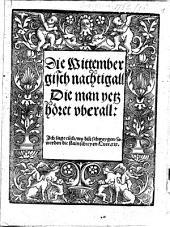 Die Wittenbergisch Nachtigall, Die man yetz höret uberall