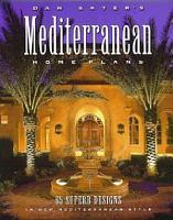 Dan Sater s Mediterranean Home Plans PDF