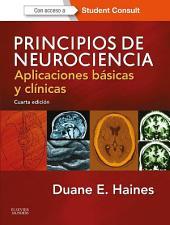 Principios de Neurociencia: Aplicaciones básicas y clínicas, Edición 4