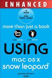 Using Mac OS X Snow Leopard, Enhanced Edition