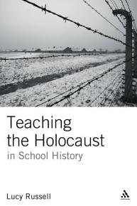 Teaching the Holocaust in School History PDF