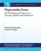 Hypermedia Genes: An Evolutionary Perspective on Concepts, Models, and Architectures