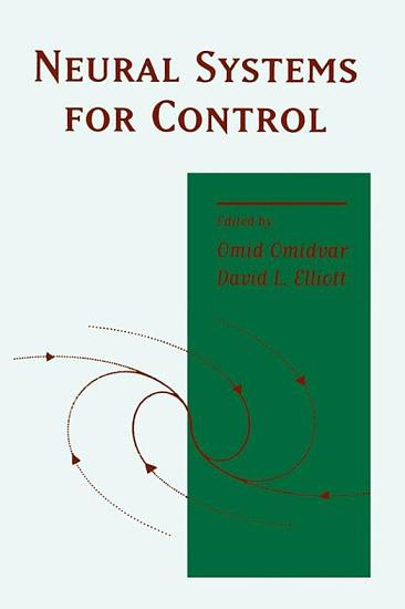 Neural Systems for Control PDF