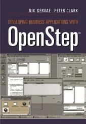 Developing Business Applications with OpenStepTM