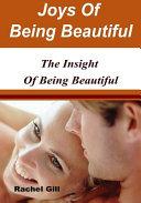 Joys of Being Beautiful