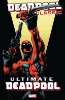 Deadpool Classic Vol. 20