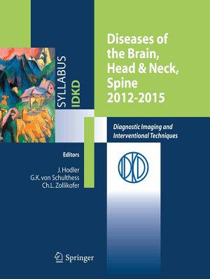 Diseases of the Brain  Head   Neck  Spine 2012 2015 PDF
