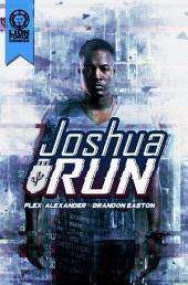 Joshua Run: Volume 1