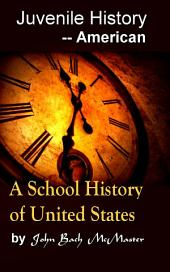 A School History of USA: Juvenile History - - American