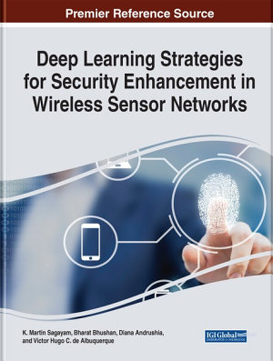 Deep Learning Strategies for Security Enhancement in Wireless Sensor Networks PDF