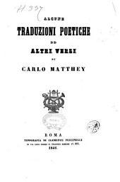 Alcune traduzioni poetiche ed altri versi di Carlo Matthey