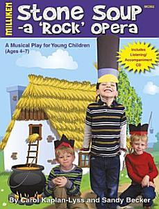 Stone Soup   A  Rock  Opera PDF