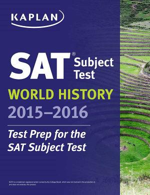 Kaplan SAT Subject Test World History 2015 2016 PDF