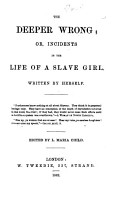 Incidents in the Life of a Slave Girl  Written by herself     Edited by L  Maria Child PDF