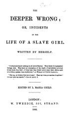 Incidents In The Life Of A Slave Girl Written By Herself Edited By L Maria Child Book PDF
