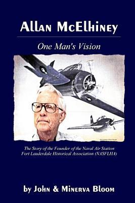 Allan Mcelhiney One Mans Vision