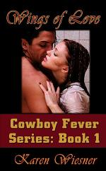 Wings of Love, Book 1 of the Cowboy Fever Series