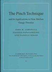 The Pinch Technique and its Applications to Non-Abelian Gauge Theories