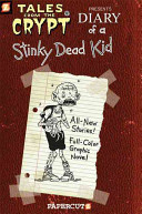 Tales from the Crypt  8  Diary of a Stinky Dead Kid