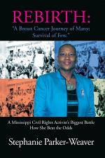 Rebirth: A Breast Cancer Journey of Many; Survival of Few