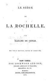Le siége de La Rochelle