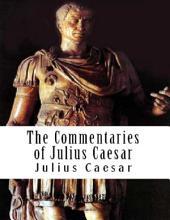 The Commentaries of Julius Caesar