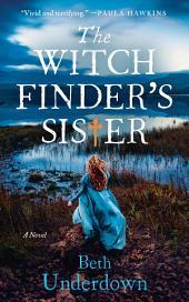 The Witchfinder's Sister: A Novel