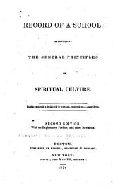 Record of a school: exemplifying the general principles of spiritual culture