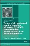 The Use of Electrochemical Scanning Tunnelling Microscopy  EC STM  in Corrosion Analysis