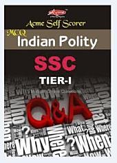 INDIAN POLITY SSC MCQ: SELF SCORER