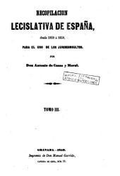 Recopilación concordada y comentada de la colección legislativa de España para el uso de los juriconsultos, 3