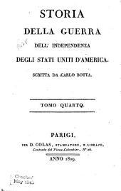 STORIA DELLA GUERRA DELL' INDEPENDENZA DEGLI STATI UNITI D'AMERICA.