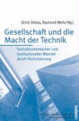Gesellschaft und die Macht der Technik PDF