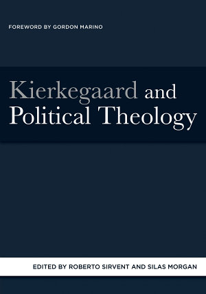 Kierkegaard and Political Theology