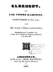 Clermont, ou une femme d'artiste: comédie-vaudeville en 2 actes