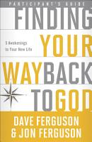 Finding Your Way Back to God Participant s Guide PDF