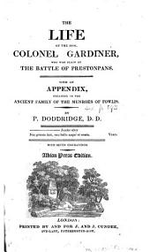 The life of ... colonel Gardiner. With an appendix. (Albion press ed.).