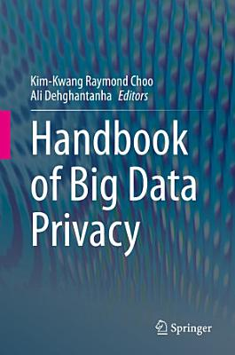 Handbook of Big Data Privacy PDF