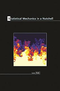 Statistical Mechanics in a Nutshell Book