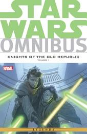 Star Wars Omnibus Knights of the Old Republic Vol. 1: Volume 1