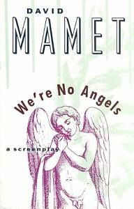 We re No Angels Book