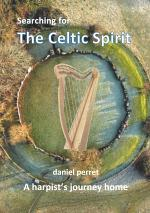 Searching for the Celtic Spirit