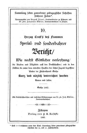 Herzog Ernst s des Frommen special  und sonderbahrer Bericht  wie nechst G  ttlicher Verleyhung PDF
