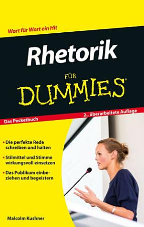 Rhetorik f  r Dummies PDF