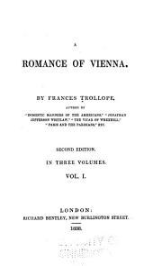 A Romance of Vienna: Volume 1