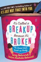 It   s Called a Breakup Because It   s Broken  The Smart Girl   s Breakup Buddy PDF