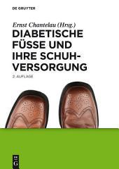 Diabetische Füße und ihre Schuhversorgung: Ausgabe 2