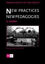 New Practices - New Pedagogies