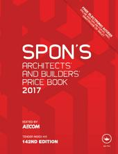 Spon's Architects' and Builders' Price: Book 2017